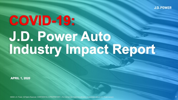 COVID-19 J.D. Power Auto Industry Impact Report_April1